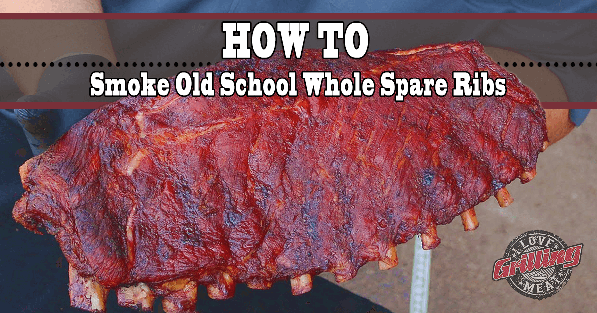 Old School Smoked Spare Ribs Recipe