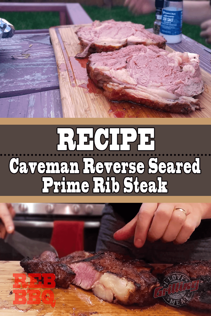 Reverse Seared Prime Rib Steak Recipe (Caveman Style)