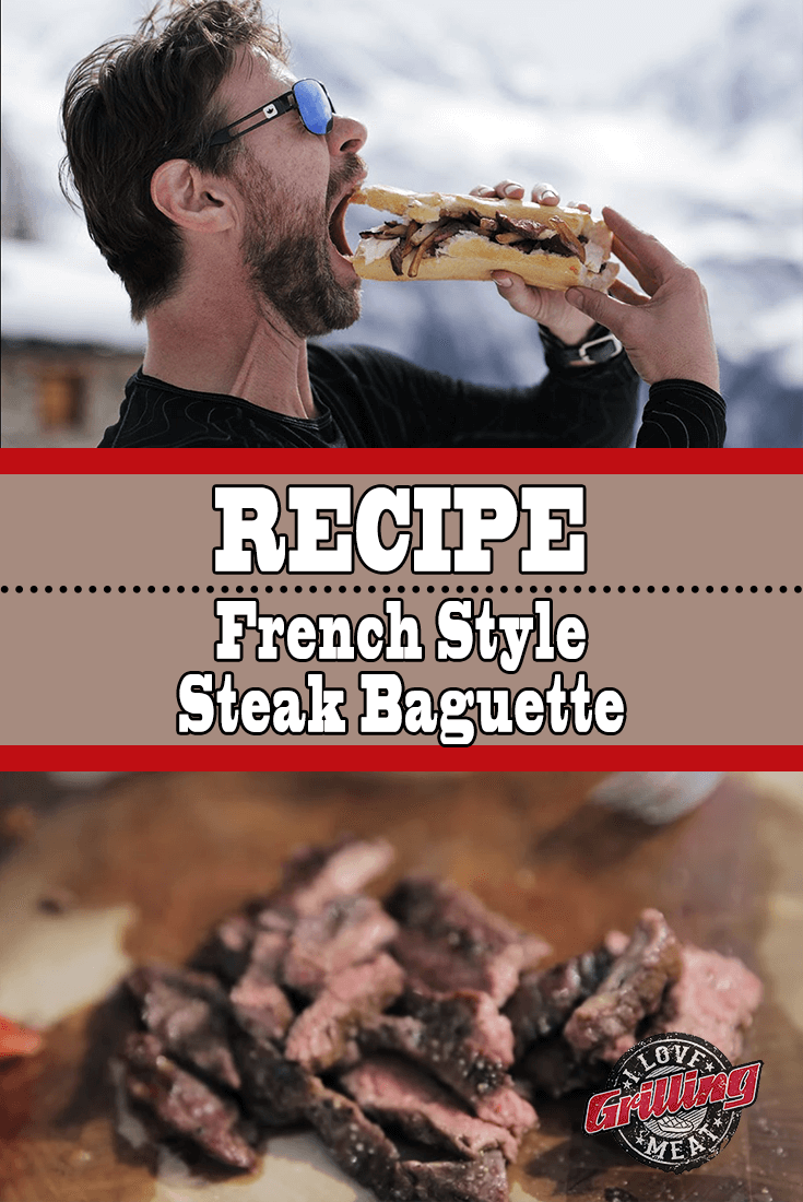 Steak Baguette Recipe (French Style Mouthwatering)