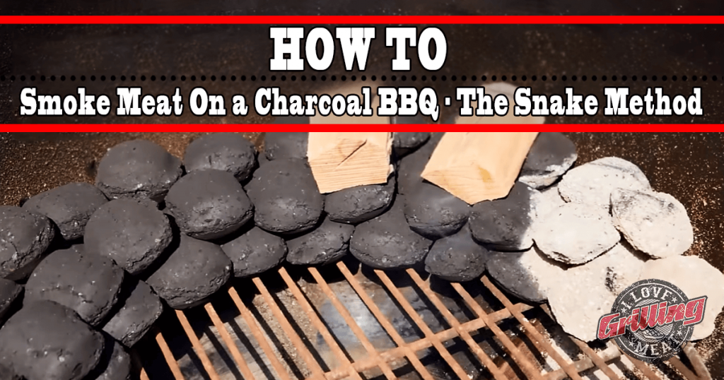 How To Smoke Meat On a Charcoal BBQ - The Snake Method_FB-1024x538