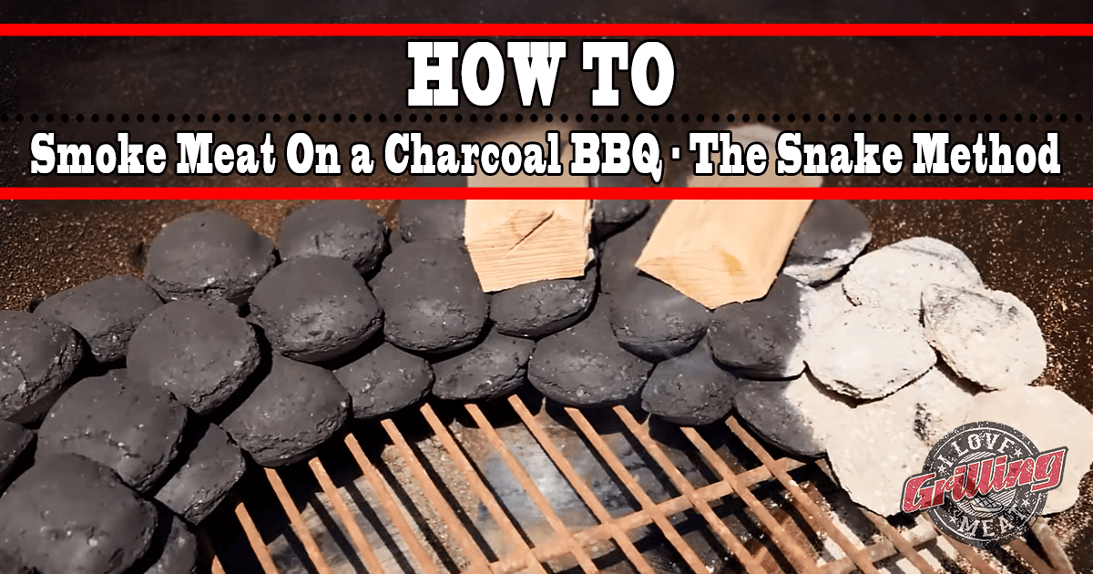 How To Smoke Meat On a Charcoal BBQ - The Snake Method