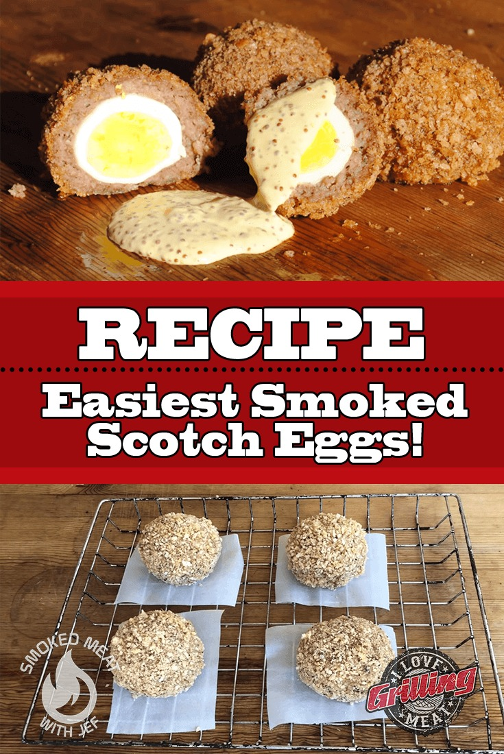 Easiest Smoked Scotch Eggs Recipe