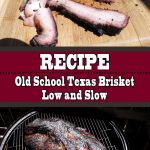 Old School Texas Brisket Low and Slow