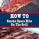 How to Smoke Spare Ribs On The Grill