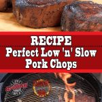 How To Cook The Perfect Pork Chop! Low And Slow Pork Chops