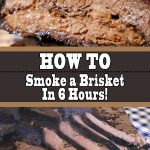 How To Smoke a Brisket In 6 Hours (Hot And Fast Brisket)