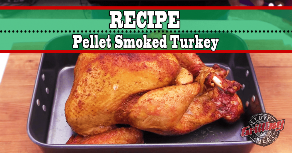 Pellet Smoked Turkey Recipe_FB