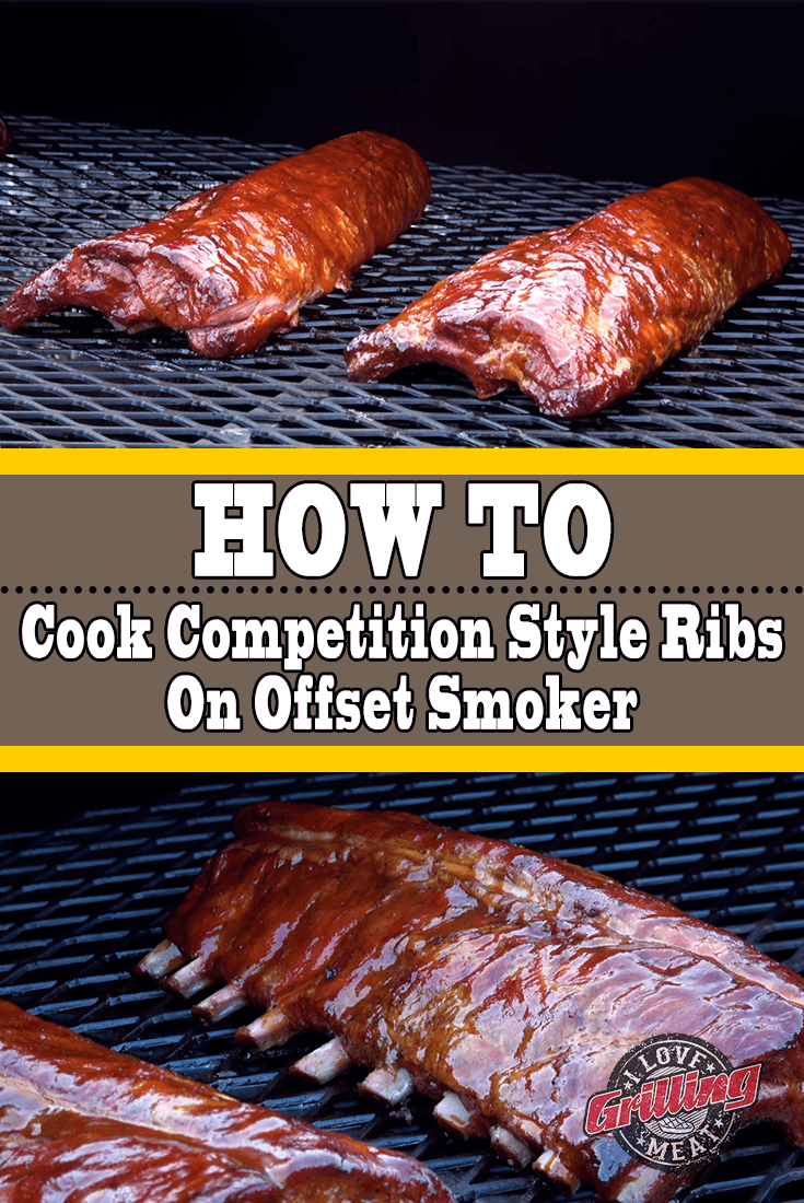 How To Cook Competition Style Ribs On Offset Smoker