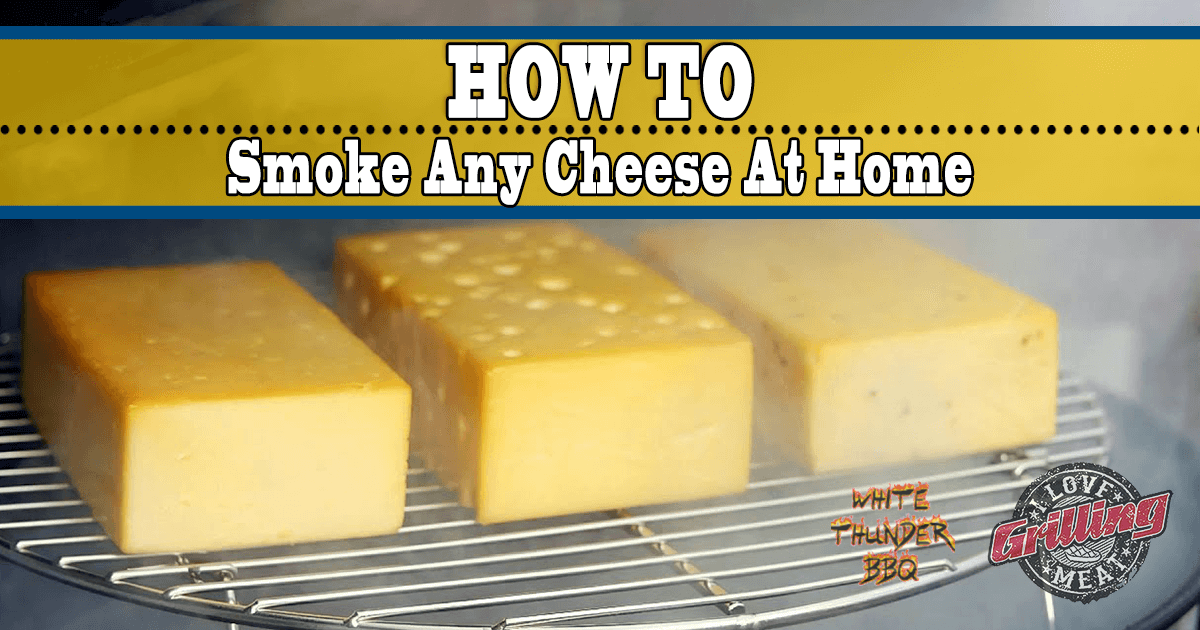 How To Smoke Any Cheese At Home - Cold Smoked Cheese