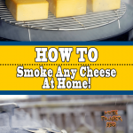 How To Smoke Any Cheese At Home (Cold Smoked Cheese)