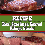 Szechuan Seared Ribeye Steak Recipe