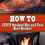 Juicy Smoked Hot and Fast Beef Brisket