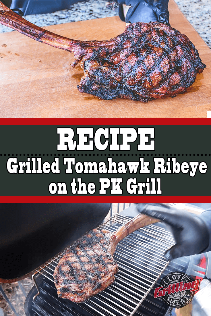 Grilled Tomahawk Ribeye on the PK Grill