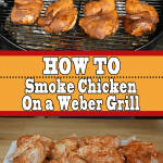 How To Smoke Chicken On a Weber Grill (Chicken Rub Recipe)