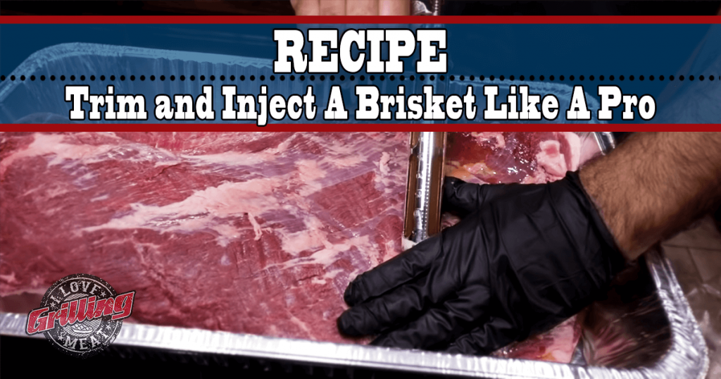 How To Trim and Inject A Brisket Like A Pro_FB