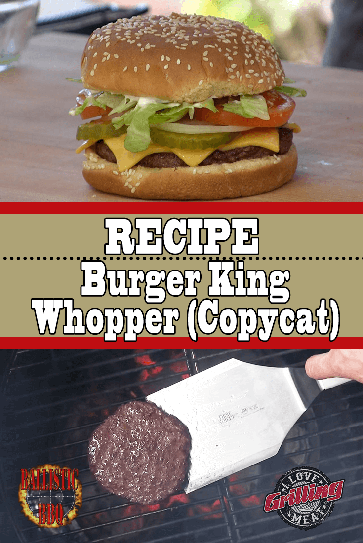 Burger King Whopper Recipe (Burger King Copycat)