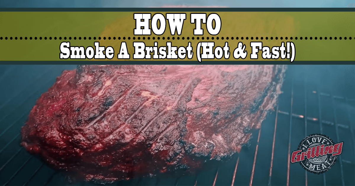 Easiest Way To Smoke A Brisket Hot and Fast