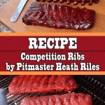 Competition Ribs Recipe from Pitmaster Heath Riles