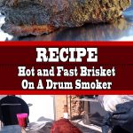 Hot and Fast Brisket On A Drum Smoker
