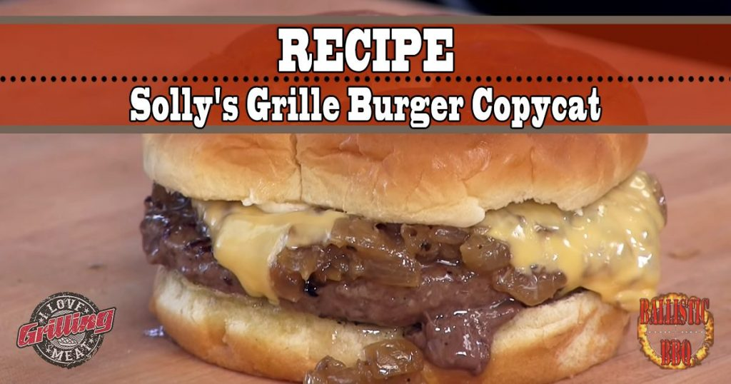 Wisconsin Butter Burger - Solly's Grille Burger Copycat