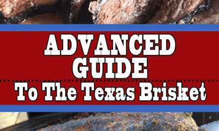 An Advanced Guide To The Texas Brisket