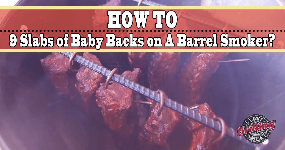 How to Smoke Baby Back Ribs on A Barrel Smoker
