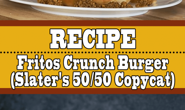 Fritos Crunch Burger Recipe (Slater's 50/50 Copycat Burger)