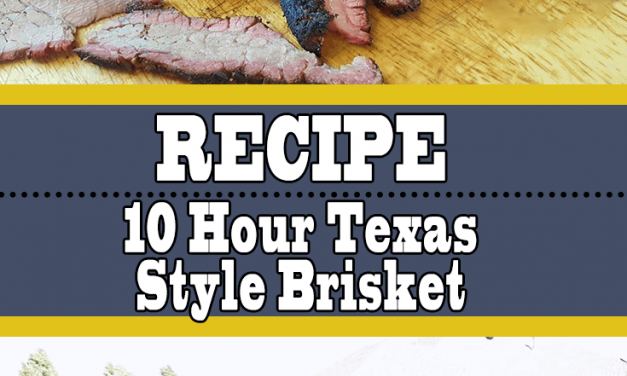 The 10 Hour Brisket Done Texas Style