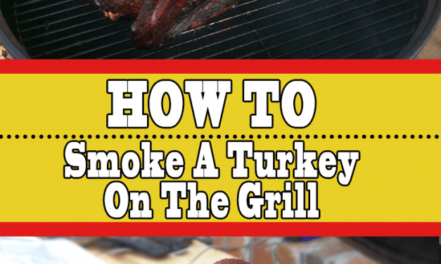 How To Smoke A Turkey On The Grill