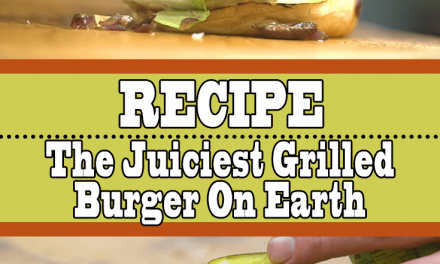 The Juiciest Grilled Burger On The Planet