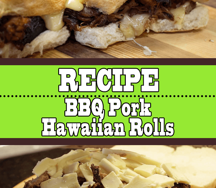 Mouthwatering Hawaiian Rolls Recipe with BBQ Pork